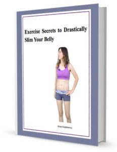 exercise secrets to drastically slim your belly ebook