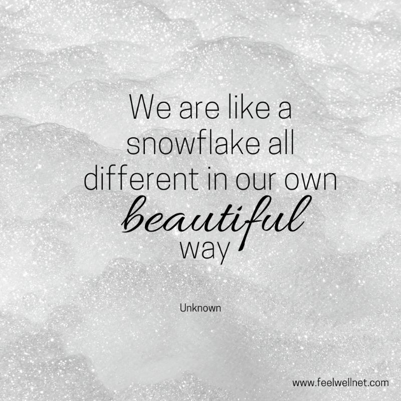 love yourself we are like a snowflake